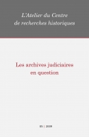 Couverture Les archives judiciaires en question