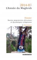 L'Année du Maghreb n°11, 2014-II