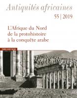 Couverture de Antiquités africaines 55 | 2019