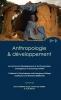 Les terrains du développement et de l'humanitaire : convergences et renouveau réflexif