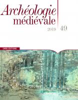 Archéologie médiévale 49 | 2019