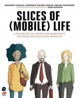 Slices of (Mobile) Life