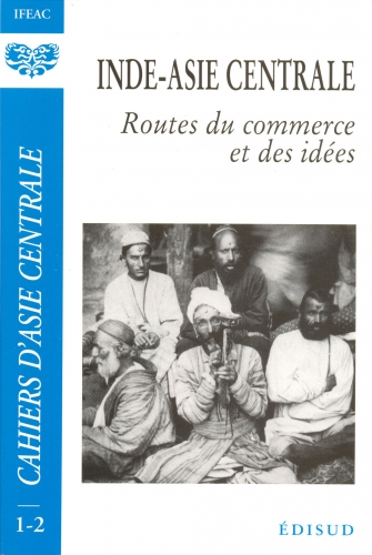 1 2 1996 inde asie centrale routes du commerce et des for Idee de commerce rentable