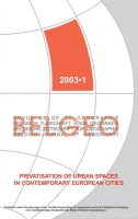 Privatisation of urban spaces in contemporary European cities