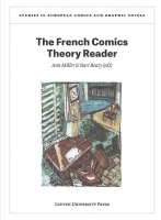 Ann Miller & Bart Beaty (eds), The French Comics Theory Reader