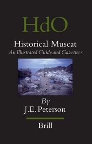 Historical Muscat. An Illustrated Guide and Gazetteer