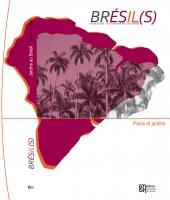 Brésil(s) n°12 - Parcs et Jardins