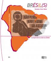 Comprendre la crise au Brésil-Hors Série n°1