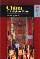John Lagerwey, China: A Religious State