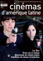 La flor / Écrire sur le cinéma / Renouveau du cinéma cubain