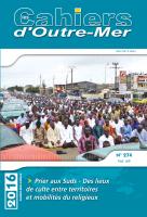 N°274 (Juillet-Décembre 2016) Prier aux Suds - Des lieux de culte entre territoires et mobilités du religieux