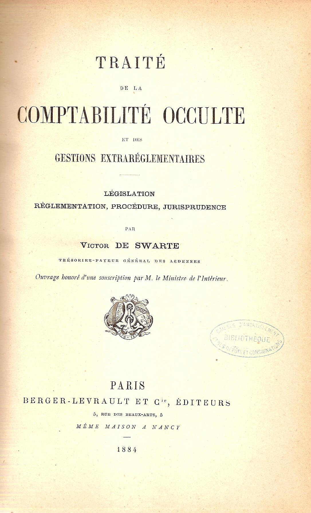 Les Comptabilits Occultes Du Trsorier Payeur Gnral De Swarte