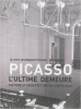 Picasso : l'ultime demeure