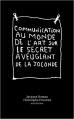 Communication au monde de l'art sur le secret aveuglant de La Joconde