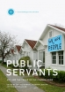 Public Servants: Art and Crisis of the Common Good