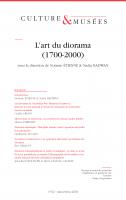 Culture & Musées 32 | L'art du diorama (1700-2000)