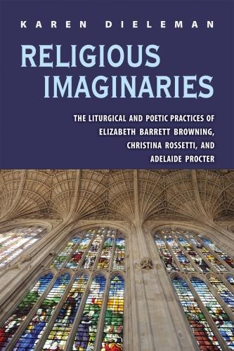 Karen Dieleman, Religious Imaginaries: The Liturgical and