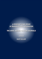 Mary GALLANT (ed.), A Feminist Case-Study in Transnational Migration: The Anne Jemima Clough Journals