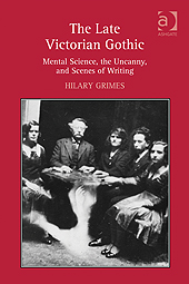 Hilary Grimes, The Late Victorian Gothic