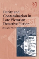 Christopher Pittard, Purity and Contamination in Late Victorian Detective Fiction