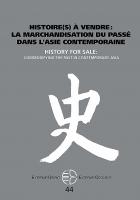 Histoire(s) à vendre: marchandisation du passé dans l'Asie contemporaine