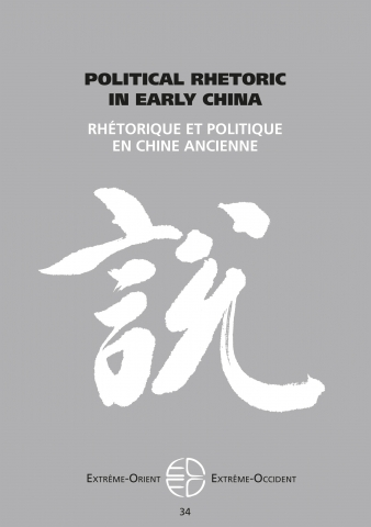 34 | 2012 Political Rhetoric in Early China