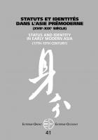 Statuts et identités dans l'Asie prémoderne (xviie-xixe siècle)