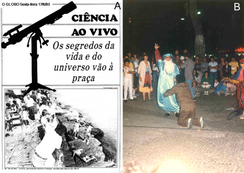 "Figure 2. Origin of Espaço Ciência Viva: Popularization of science in the streets of Rio de Janeiro. a) Repercussion in the media of one of the first activities of the group in a public space: ""Science Live: The secrets of live and the Universe go to the square,"" says the headline on O Globo newspaper from June 12, 1983. The photo was taken on Urca's wall, by the shore of the Guanabara Bay, in Rio de Janeiro. The water, life and environmental pollution are themes present since then, b) Galileo Galilei in person (Amir Haddad from the theatre group ""Tá na rua"" in a play by Bertold Brecht) excite the audience and invite them to discover with their own eyes, through telescopes, the satellites of Jupiter (A square in Rio de Janeiro, in the middle of the 1980's)."