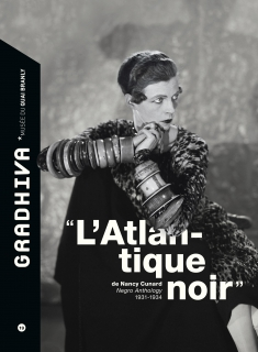 « L'Atlantique Noir » de Nancy Cunard‎. Negro Anthology 1931–1934