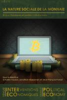 La nature sociale de la monnaie. Enjeux théoriques et portée institutionnelle