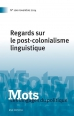 Regards sur le post-colonialisme linguistique