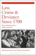 Law, Crime & Deviance Since 1700