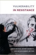 Vulnerability in Resistance