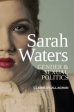 Sarah Waters: Gender & Sexual Politics