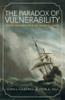 The Paradox of Vulnerability