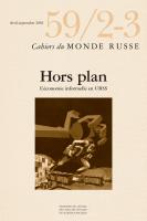 Hors plan : L'économie informelle en URSS