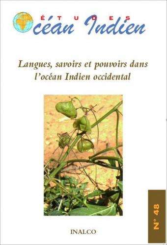 La génèse des créoles de lOcéan Indien (French Edition)