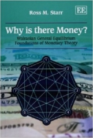Why is there money? walrasian general equilibrium foundations of monetary theory