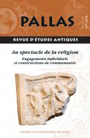 Pallas 107 | Au spectacle de la religion. Engagements individuels et constructions de communautés