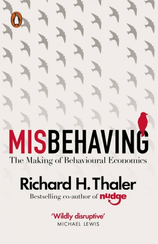 Misbehaving. The Making of Behavioural...