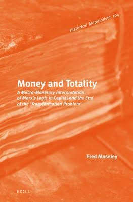 Fred Moseley, Money and Totality...