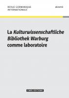 La Kulturwissenschaftliche Bibliothek Warburg comme laboratoire