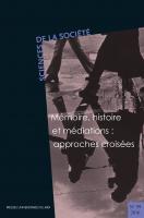 Mémoire, Histoire et médiations : approches croisées