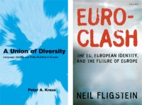Couverture de Union of Diversity, Language, Identity and Polity-building in Europe et Euro-Clash, the EU, European Identity and the Future of Europe
