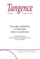 Nouvelles solidarités en littérature franco-canadienne