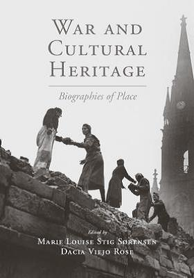 War and Cultural Heritage.