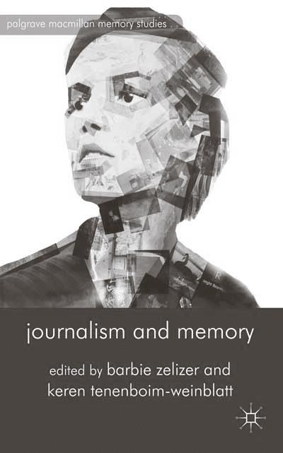 Journalism and Memory.