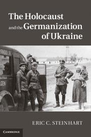 The Holocaust and the Germanization of Ukraine.