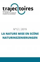 Trajectoires n° 12: La nature mise en scène