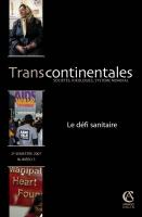 Transcontinentales 5 - Le défi sanitaire